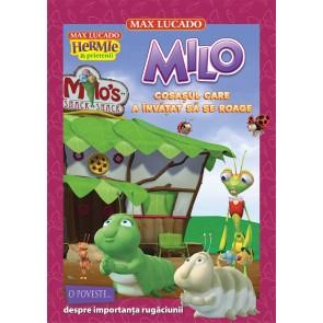 Milo - cosașul care a învățat să se roage. Seria Hermie și prietenii