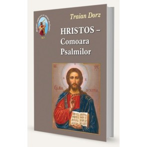 Hristos - Comoara Psalmilor. Vol. 1