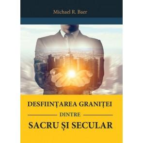 Desființarea graniței dintre sacru și secular