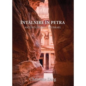 Întâlnire în Petra. Ascunzătoarea lui Israel