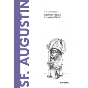 Sf. Augustin - Doctorul Harului, împotriva Răului