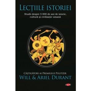Lecțiile istoriei. Studii despre 5000 de ani de istorie, cultură și civilizație umană