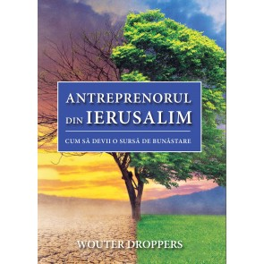 Antreprenorul din Ierusalim. Cum să devii o sursă de bunăstare