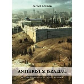 Antihrist și Israelul. Ceva despre care media nu va vorbi niciodată