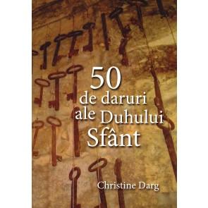 50 de daruri ale Duhului Sfânt