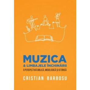 Muzica și limbajele închinării. O perspectivă biblică, misiologică și istorică
