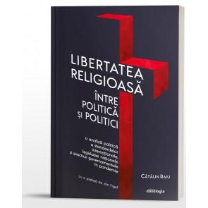 Libertatea religioasă între politică și politici. O analiză politică a standardelor internaționale, legislației naționale și practicii guvernamentale în pandemie