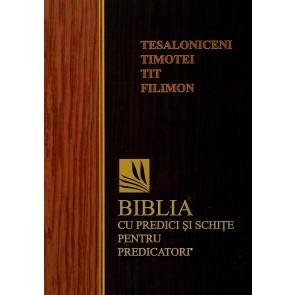 Tesaloniceni, Timotei, Tit, Filimon. Biblia cu predici și schițe pentru predicatori