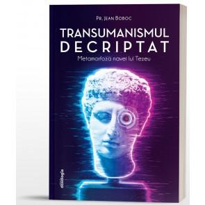 Transumanismul decriptat. Metamorfiza navei lui Tezeu
