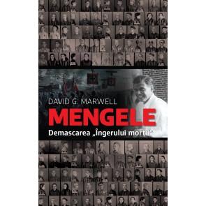 """Mengele. Demascarea """"Îngerului morții"""""""