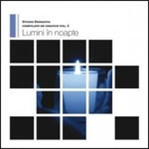 Selectii de Craciun - Lumini in noapte. Vol. 2