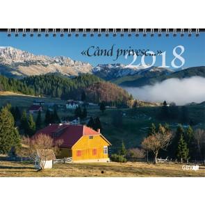 """Calendar 2018 """"Cand privesc..."""""""