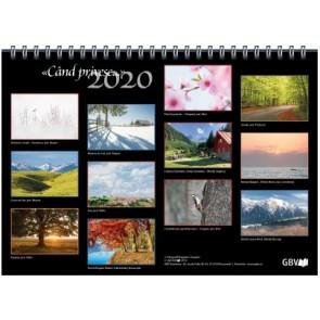 Calendar 2020. Când privesc...