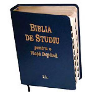 Biblia de studiu pentru o viata deplina [varianta deLuxe]