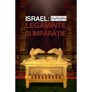 Israel: Legaminte si Imparatie