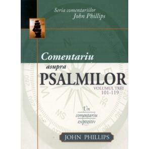 Comentariu asupra Psalmilor. Vol. 3. Psalmii 101 - 119