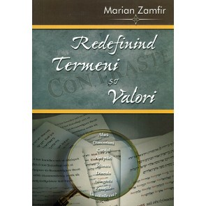 Redefinind termeni si valori